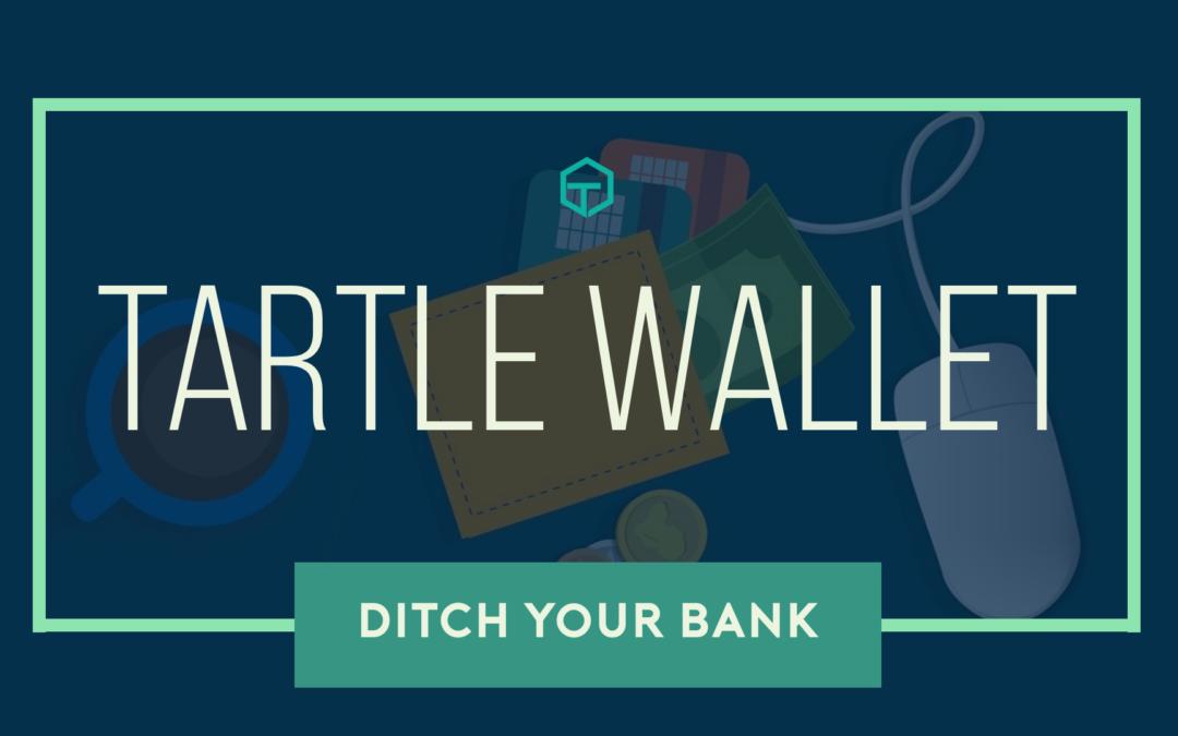 TARTLE Wallet