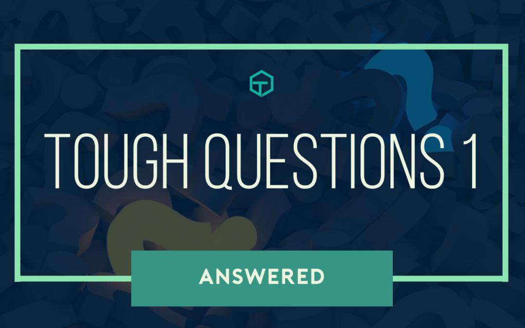 Tough Questions 1