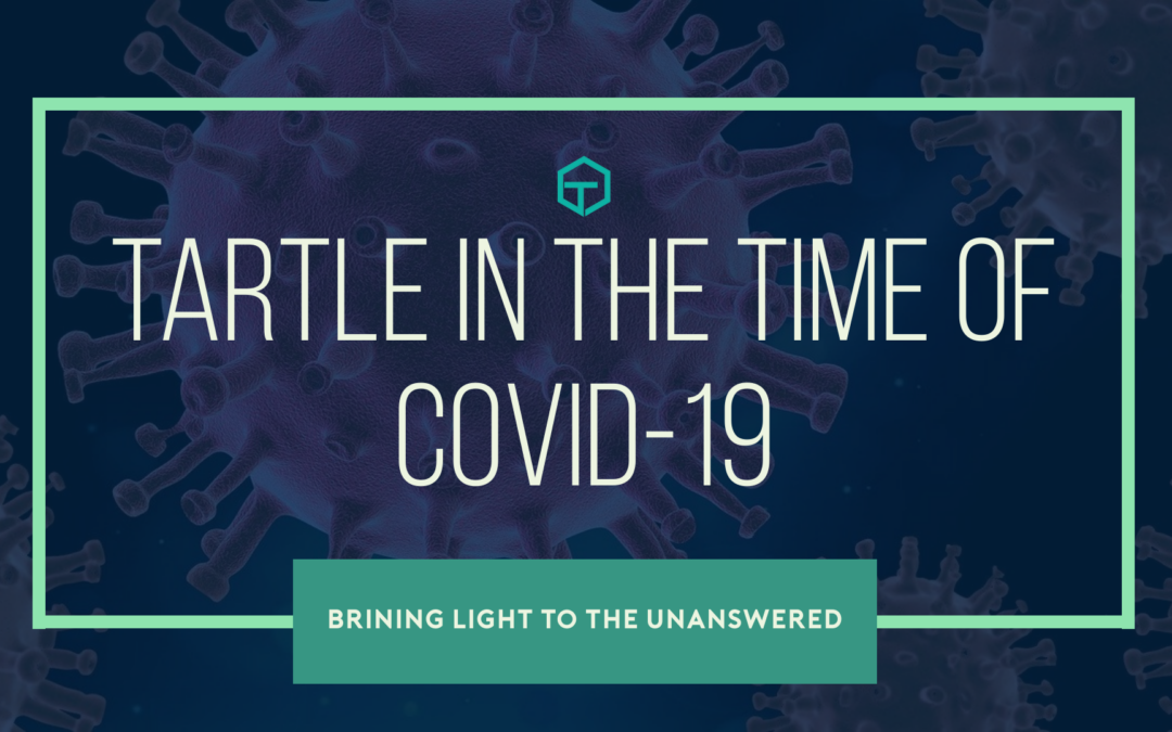 Tartle During Covid-19