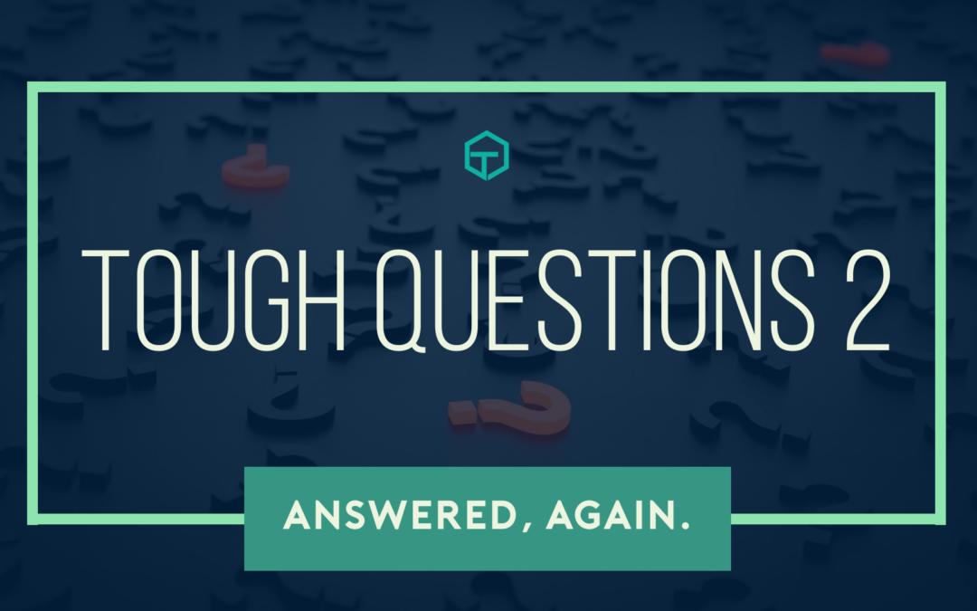 Tough Questions 2