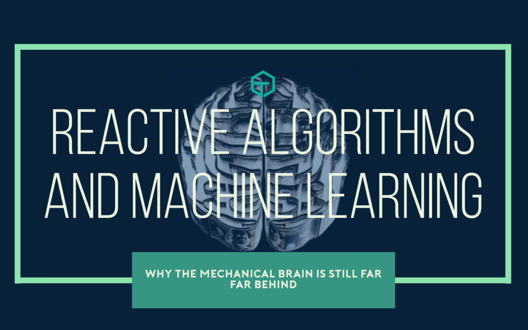 Reactive Algorithms and Machine Learning