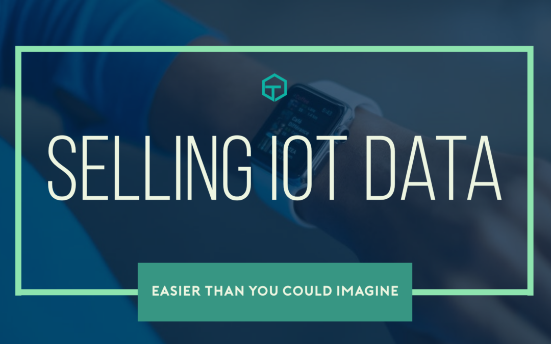 Selling IoT Data