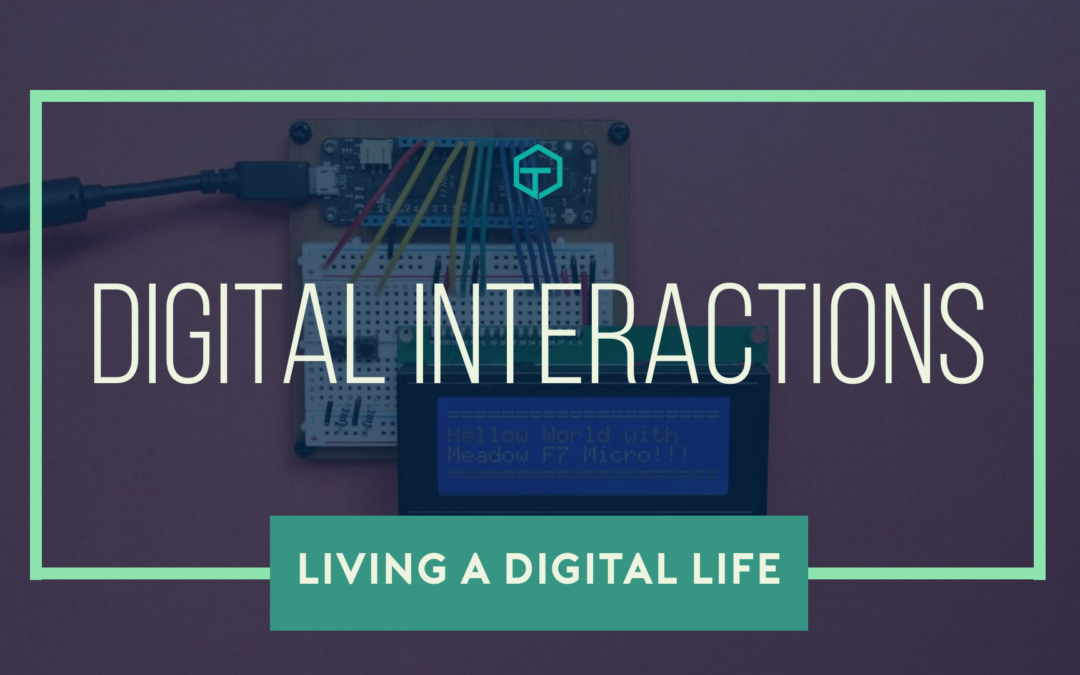Digital Interactions