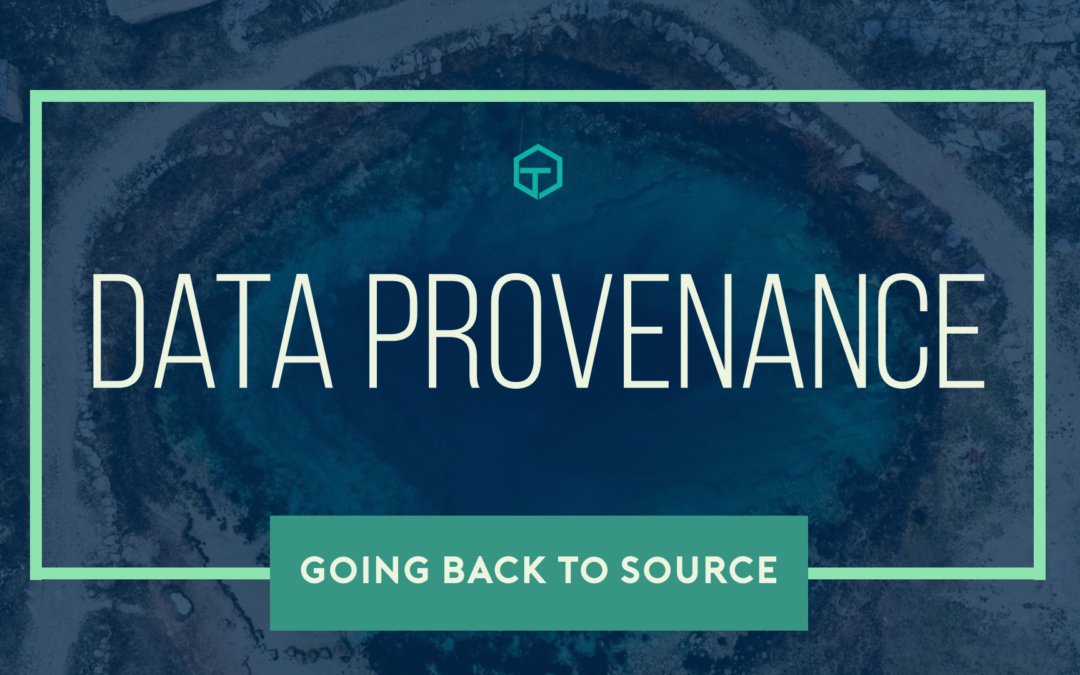 Data Provenance – Going back to Source