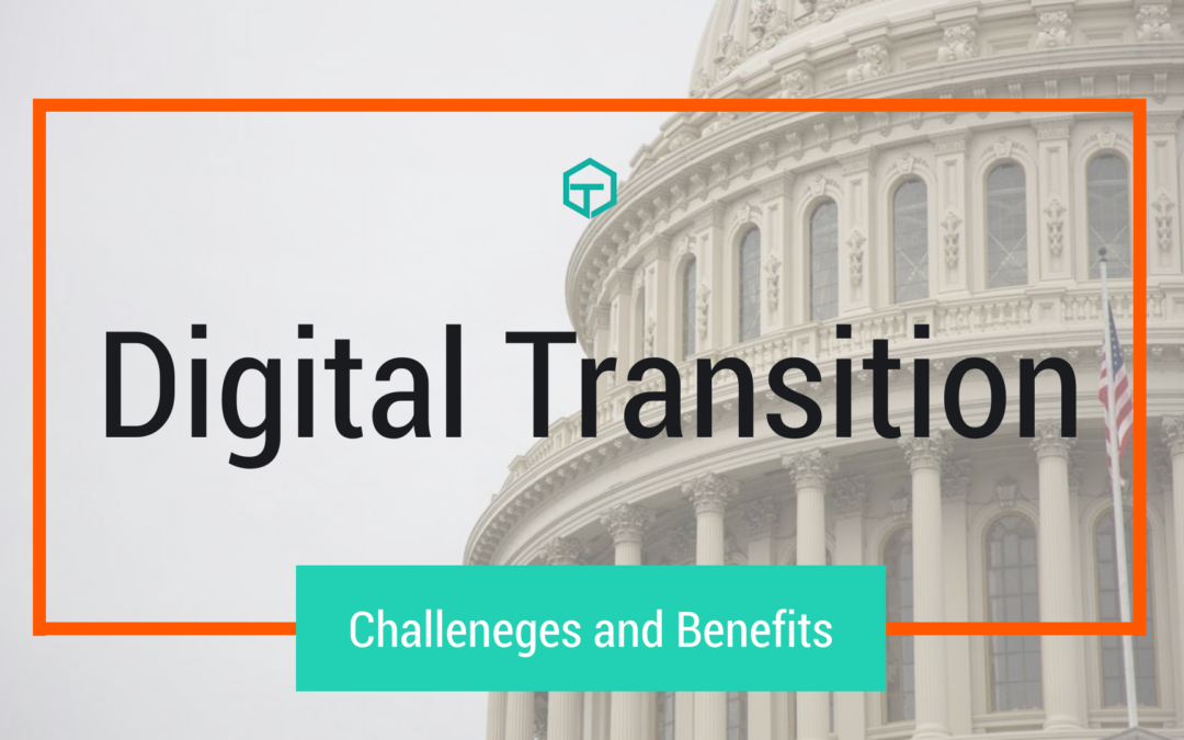 Digital Transition: Challenges and Benefits